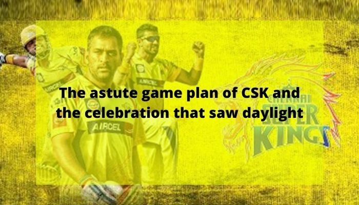 Game plan of CSK