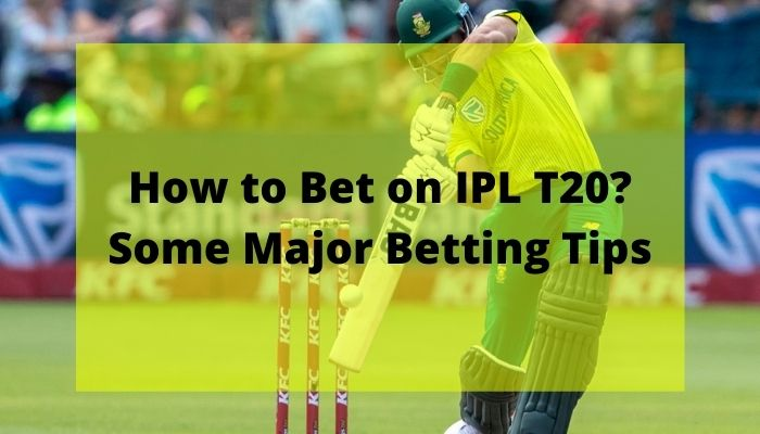 How to bet on IPL
